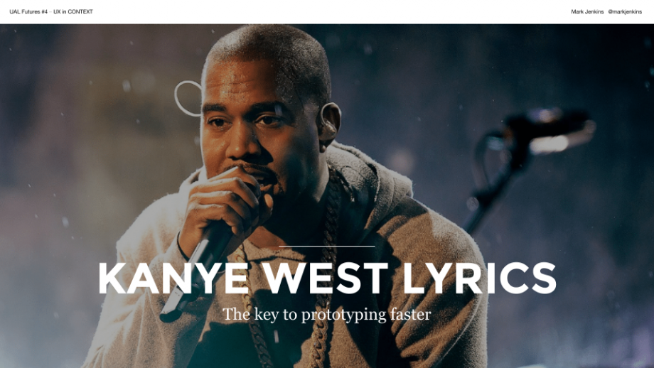 Kanye West Lyrics – The key to prototyping faster